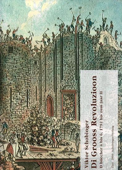 Viktor Schobinger - Di Grooss Revoluzioon 4-6