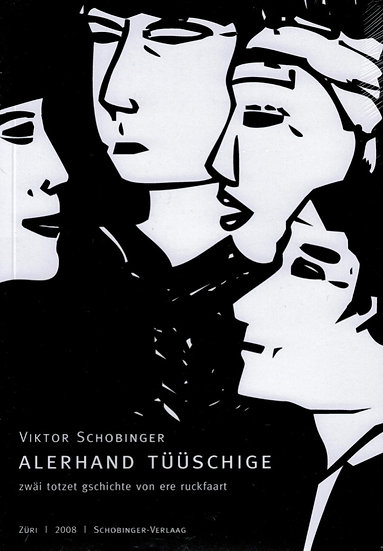Viktor Schobinger - Alerhand Tüüschige