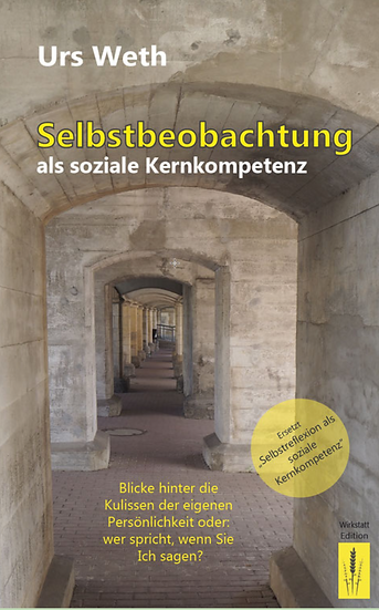 Selbstbeobachtung als soziale Kernkompetenz