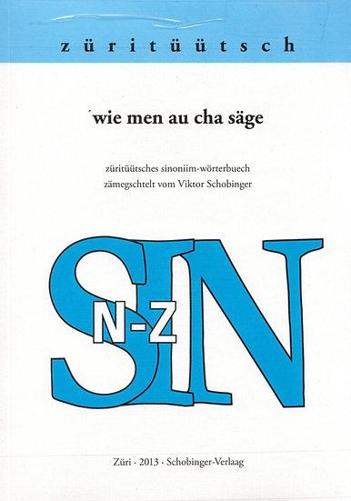 Viktor Schobinger - wie men au cha säge