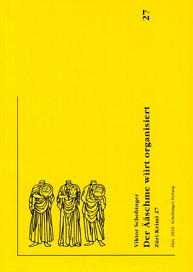 Viktor Schobinger - Der Ääschme wììrt organisiert