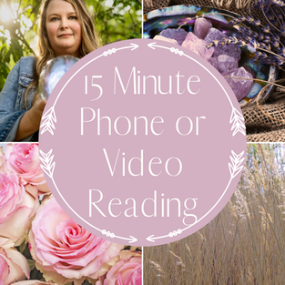 15 Minute Phone or Video Reading