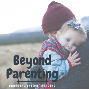 Beyond Parenting Channeled Reading