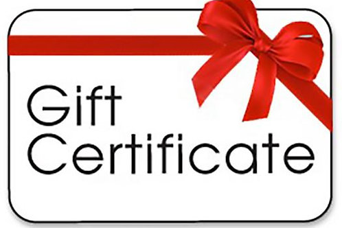 Gift Certificate (email for details)