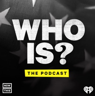 Who Is? The Podcast