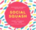 Copy of Social Squash.png