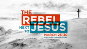 The Rebel Next to Jesus
