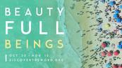 Beauty Full Beings