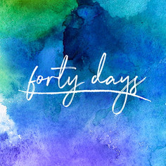 Forty Days Campaign