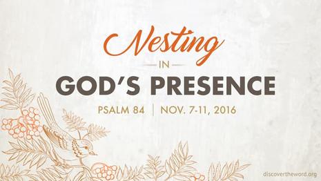 Nesting in God's Presence
