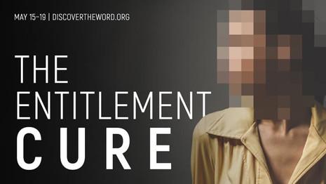 The Entitelement Cure