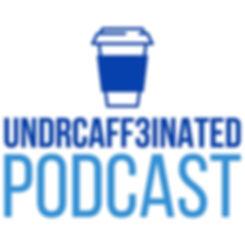 undercaffeinated.jpg