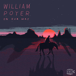William Poyer - On Our Way