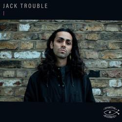 Jack Trouble - I