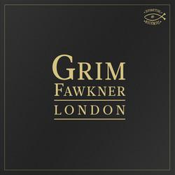 Grim Fawkner - London