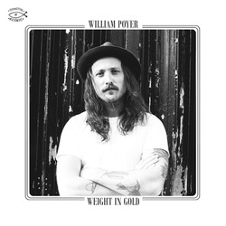 William Poyer - Weight Of Gold