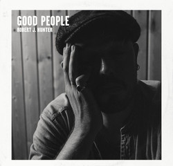 Robert J Hunter - Good People