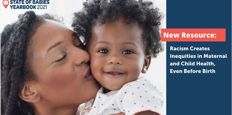 New Resource: Racism Creates Inequities in Maternal and Child Health