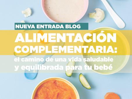 Alimentación complementaria: el camino de una vida saludable y equilibrada para tu bebé