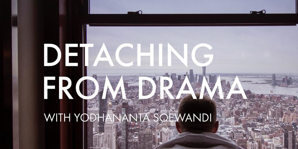 Free Meditation: Detaching From Drama
