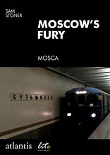 Moscows_Fury_Sam_Stoner
