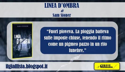 Linea d'ombra Sam Stoner il giallista card citazione