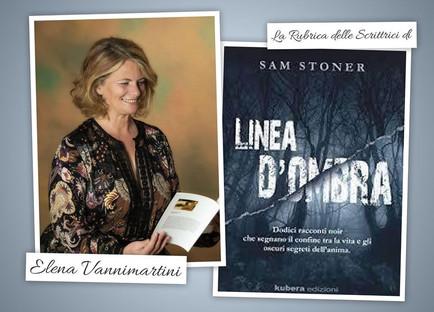 Gli Amici Scrittori di Elena Vannimartini sam stoner