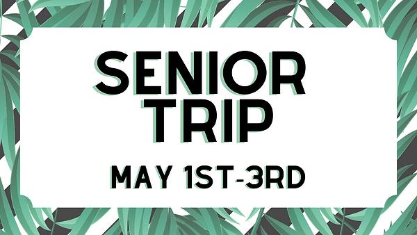 Senior trip.png