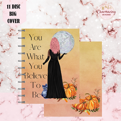 """""""You Are What You Believe To Be"""" Planner Cover Set"""