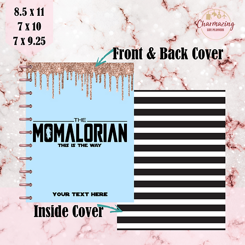 """The Momalorian"" Planner Cover Set"