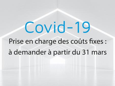 COVID-19 : Prise en charge des coûts fixes, à demander à partir du 31 mars 2021