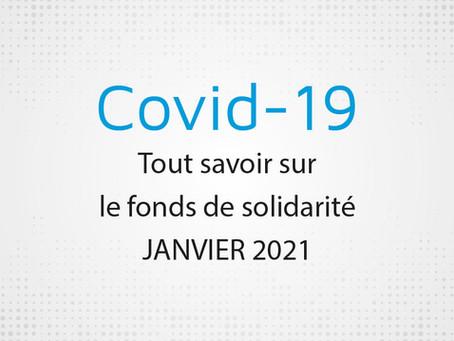 COVID-19 : Tout savoir sur le fonds de solidarité JANVIER 2021