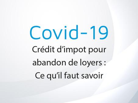 COVID-19 : Crédit d'impôt pour abandon de loyers