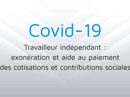 Covid- 19 : Travailleur indépendant - aide au paiement des cotisations et contributions sociales