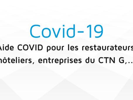 Aide COVID pour les restaurateurs, hôteliers, entreprises du CTN G,...