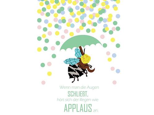 """Postkarte """"Wenn man die Augen schließt, hört sich der Regen wie Applaus an."""""""