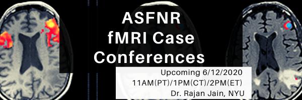 ASFNR fmri Case Conferences (2).png