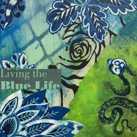 Living the Blue Life