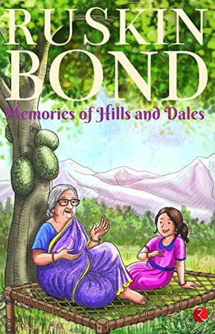 Memories of Hills and Dales