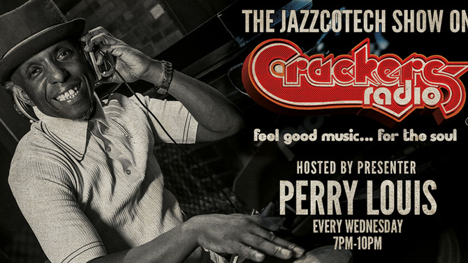 Brand new JazzCotech show on Crackers Radio, Feel good music for the Soul...