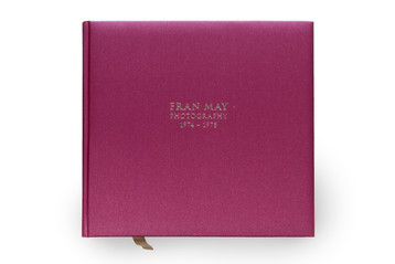 Now Available: FRAN MAY PHOTOGRAPHY 1974 -1978