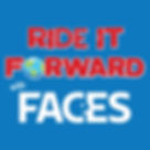 Ride it Forward with FACES
