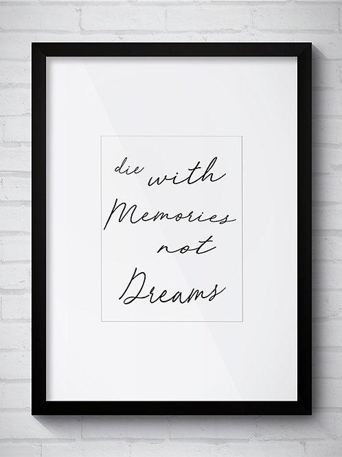 DIE WITH MEMORIES