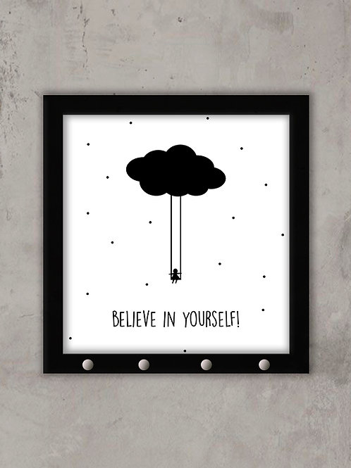 BELIEVE IN YOURSELF - PORTA CHAVES