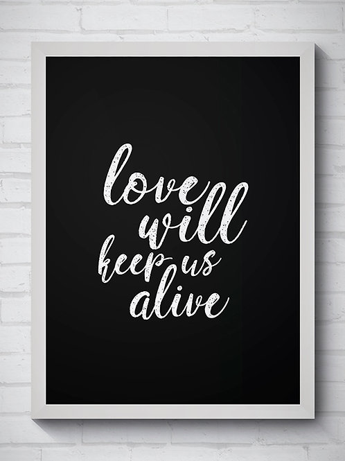 LOVE WILL KEEP US