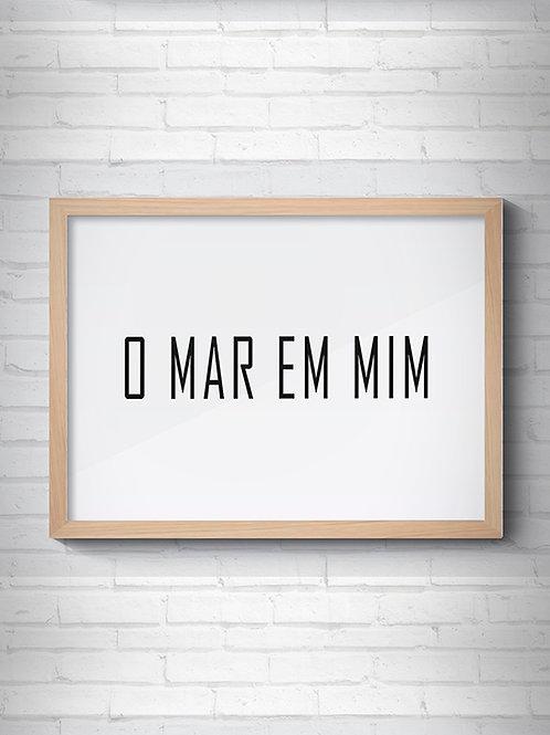 O MAR EM MIM