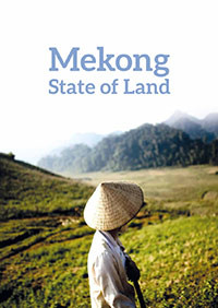 THE STATE OF LAND IN THE MEKONG REGION
