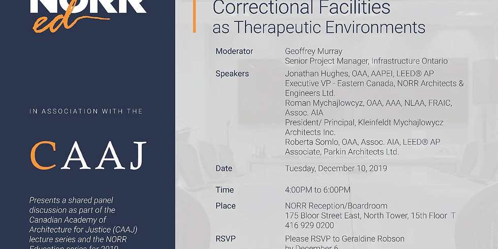 Correctional Facilities as Therapeutic Environments: Panel Discussion