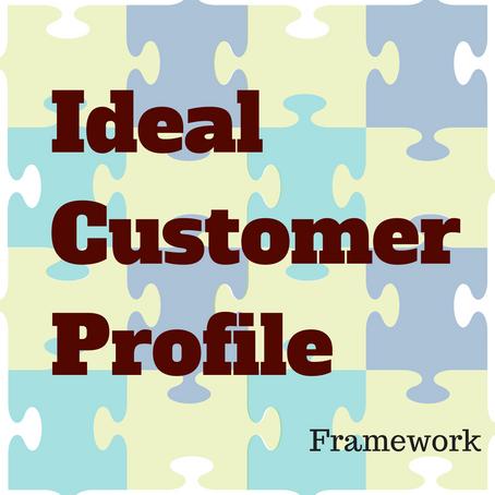 Ideal Customer Profile Framework