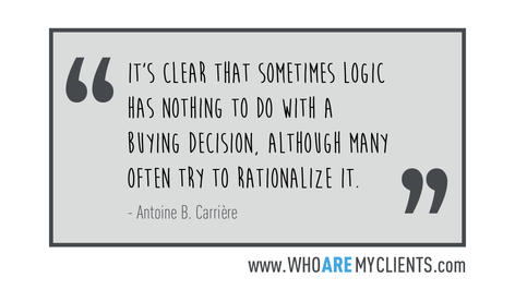 Quote #08 from the book Who Are My Clients by Antoine B. Carrière